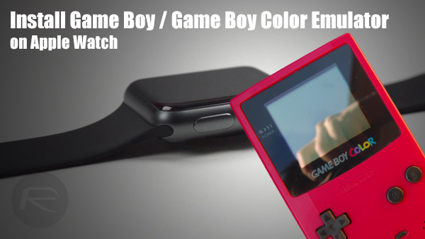 install giovanni game boy emulator on apple watch here s how