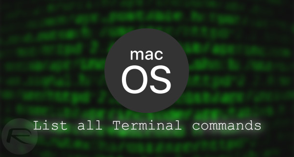 How To List All Terminal Commands On Mac In macOS Sierra