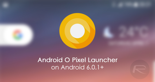Download And Install Android O Launcher APK On Any Device