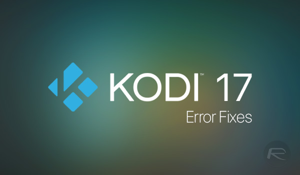 Fix Kodi 17 Unable To Connect Network / Couldn\u0027t Retrieve Directory