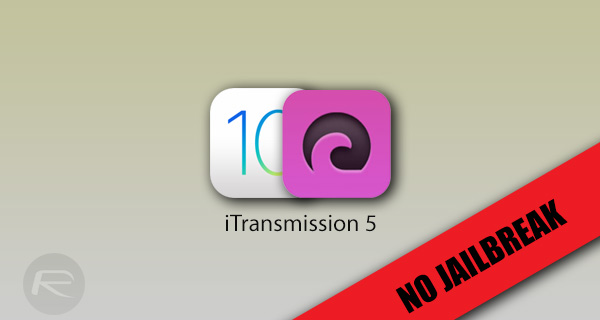 Download iTransmission 5 IPA Of Torrent Client On iOS 10 iPhone [No