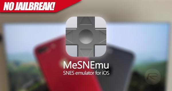 Download MeSNEmu IPA App On iOS 10 / iOS 11 iPhone [No