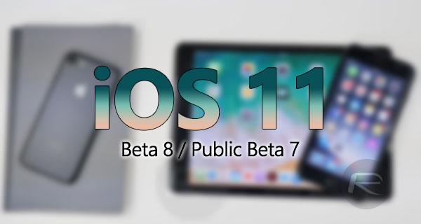iOS 11 Beta 8 / Public Beta 7 Download And Expected Release