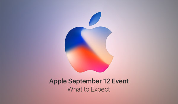 Here's What To Expect From Apple's September 12 Event