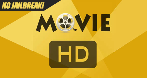 Download MovieHD IPA On iOS 11 [No Jailbreak Required