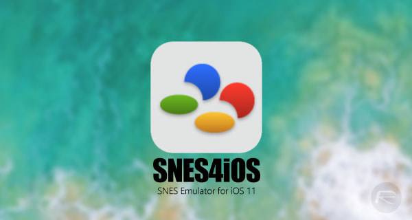 SNES4iOS iOS 11 IPA Download On iPhone [No Jailbreak Required