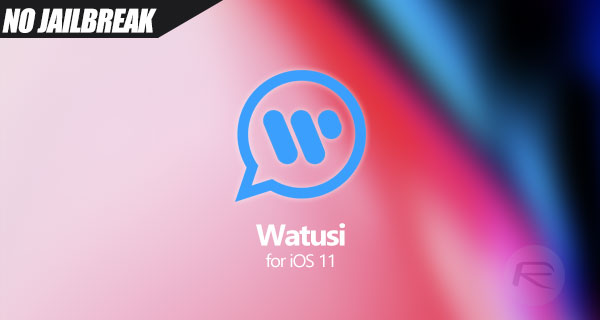 WhatsApp Watusi iOS 11 IPA Download On iPhone [No Jailbreak Required