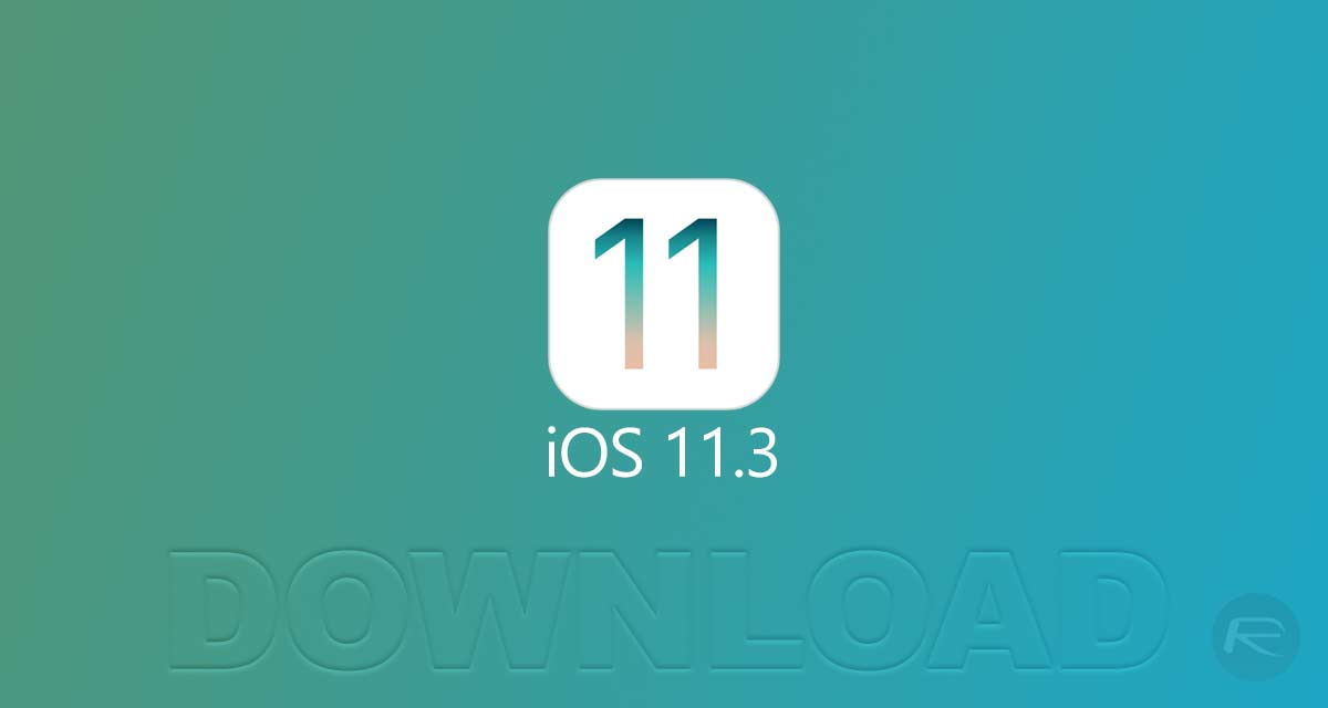 Download iOS 11 3 IPSW Links, OTA Update Of Final Version