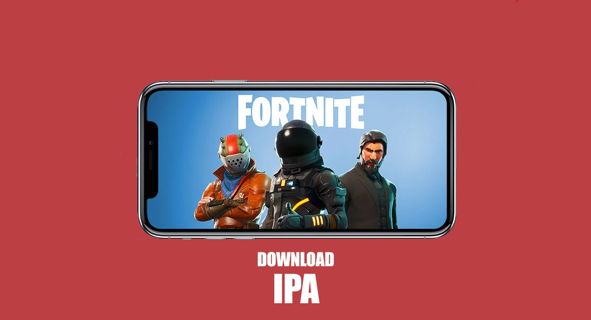 Fortnite Mobile IPA Link For iOS Download Now Available Outside The
