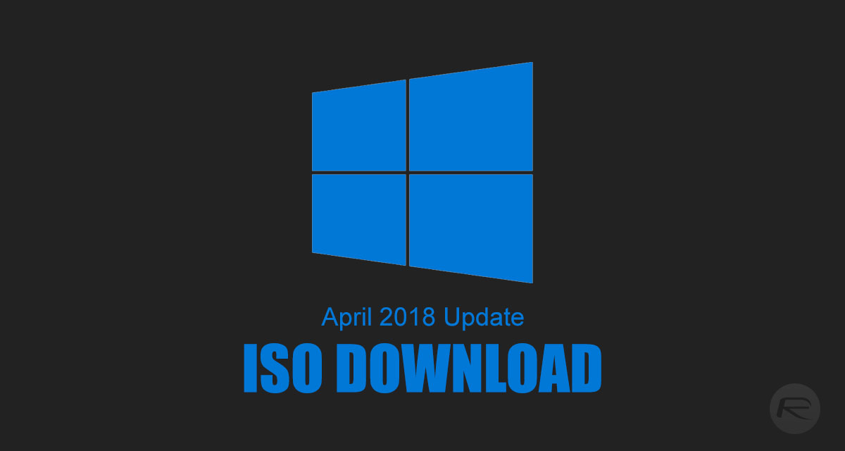 windows 10 april 2018 update iso download