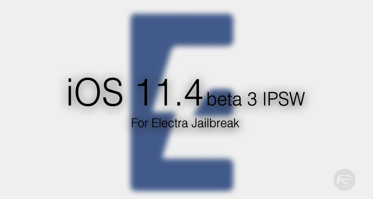 download ios 11.4 beta 2 ipsw