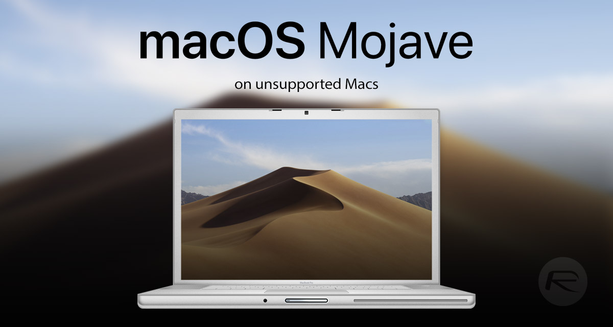 macOS Mojave Patcher Lets You Install OS On Old Unsupported