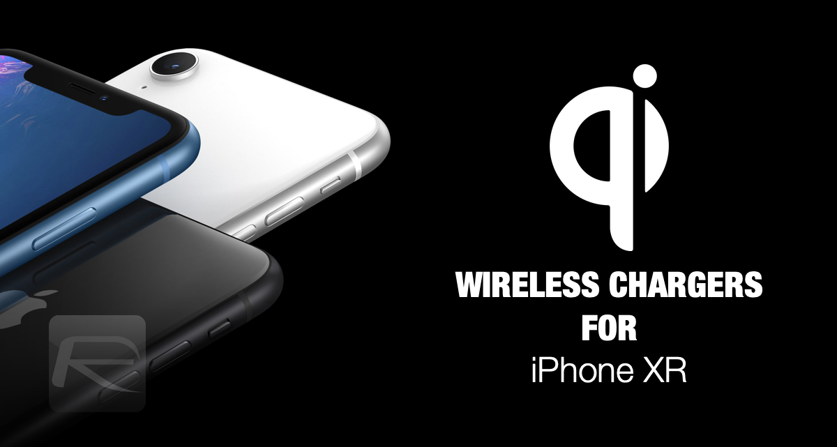 wholesale dealer ce6a0 f6943 iPhone XR 7.5W Fast Qi Wireless Charger: Here Are The Best Ones ...