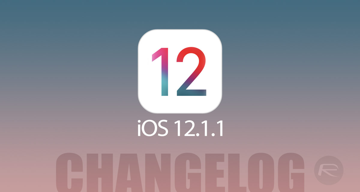 Download iOS 12.1.1 Final for iPhone, iPad, iPod