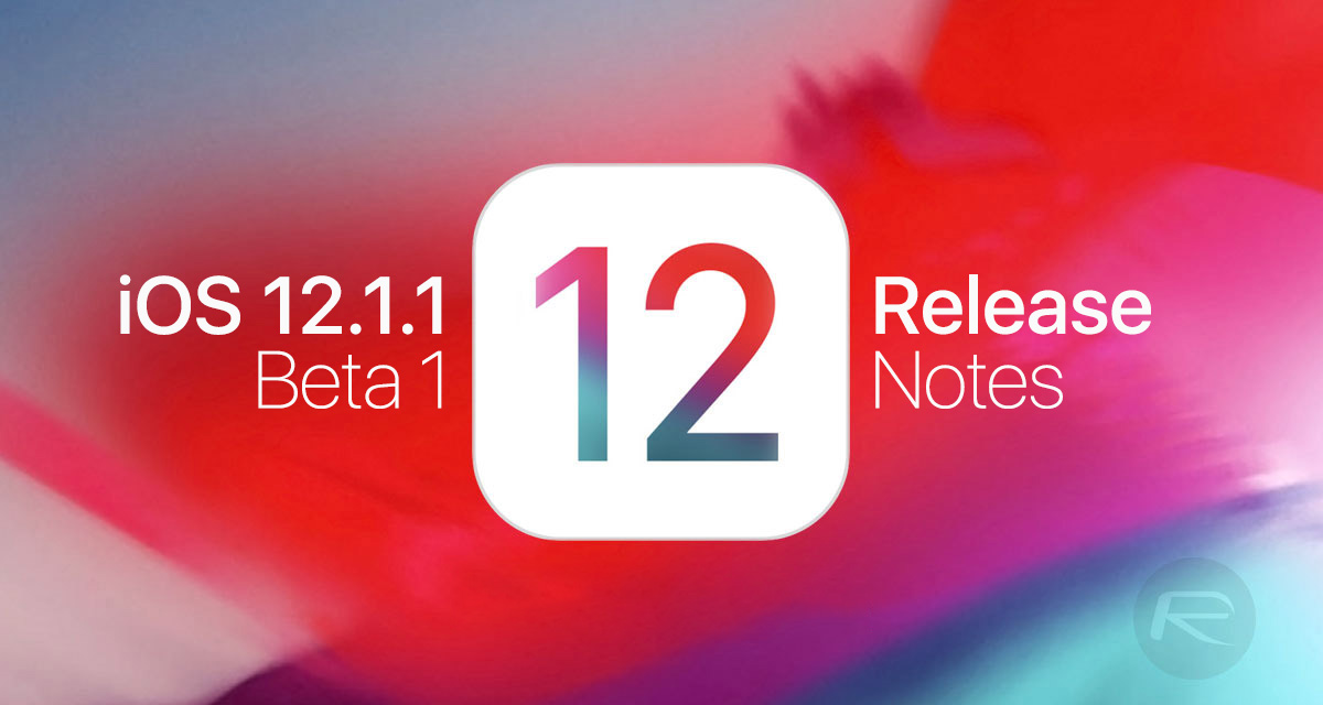 iOS 12 1 1 Beta 1 Release Notes And Changes: Here's What's New