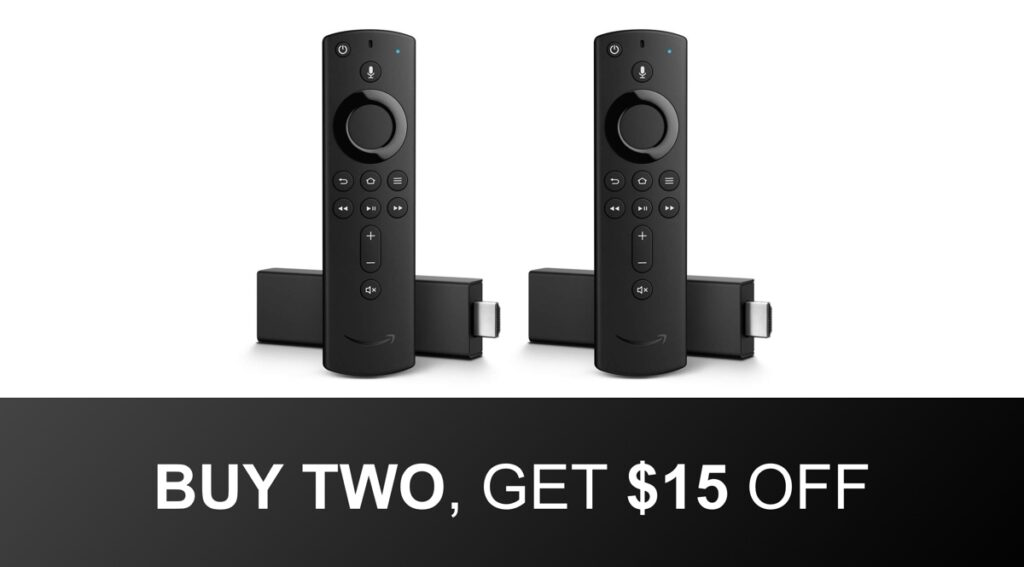 Hot Deal Buy Two Amazon Fire Tv Stick 4k And Get 15 Off