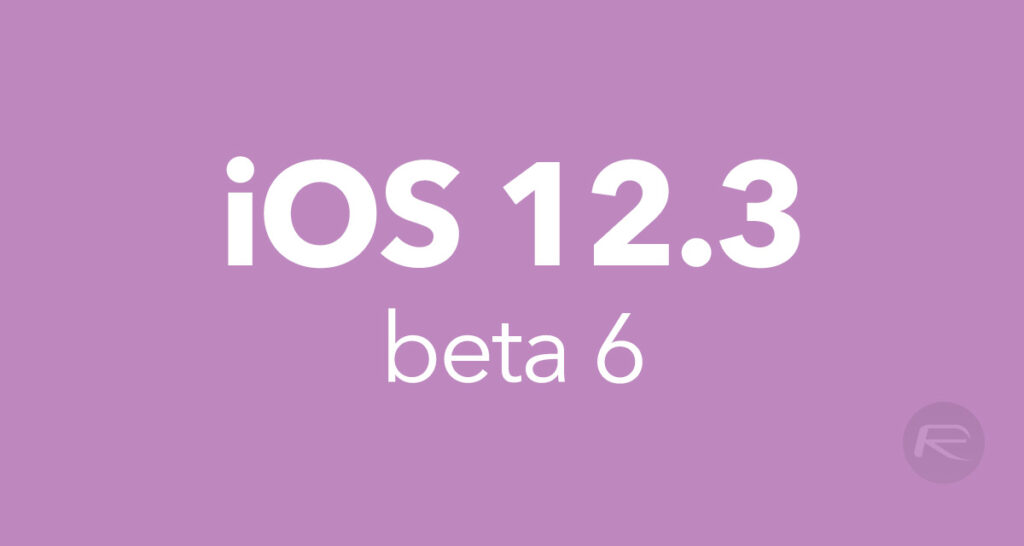 Download iOS 12 3 Beta 6 IPSW Links, OTA Update For Your Device Now