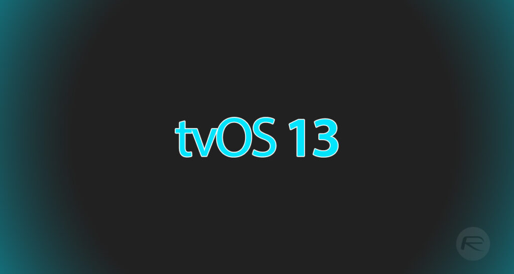 tvOS 13 For Apple TV Announced: Features, Release Date