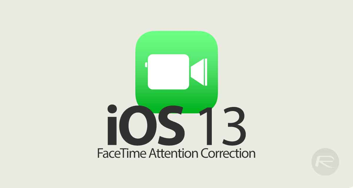 iPhone XS, XS Max Get FaceTime Attention Correction Feature