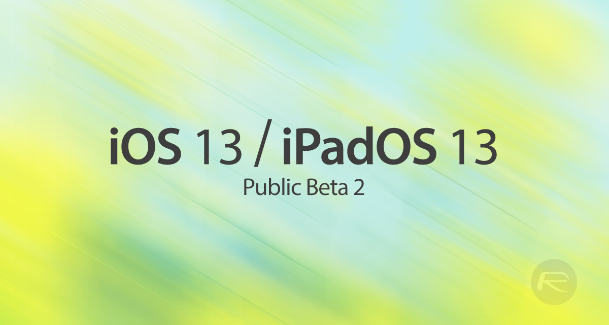 Download: iOS 13 / iPadOS 13 Public Beta 2 OTA Profile Released