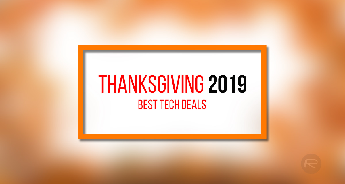 Thanksgiving Day 2019 Deals The Best In Tech Continuously Updated Redmond Pie